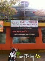 Cafe Nhạc Nước CAT - Tiger