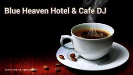 Blue Heaven Hotel & Cafe DJ Nha Trang – Điểm tâm sáng