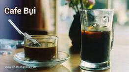 Cafe Bụi Nha Trang