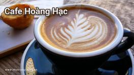 Cafe Hoàng Hạc Nha Trang