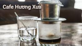 Cafe Hương Xưa Nha Trang