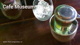 Cafe Museum Nha Trang