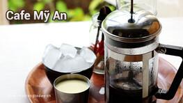 Cafe Mỹ An Nha Trang