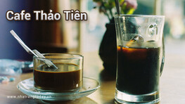 Cafe Thảo Tiên Nha Trang