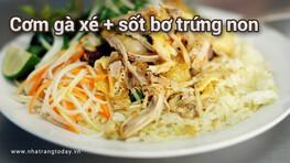 Đặc Sản cơm gà xé và sốt bơ trứng non Nha Trang