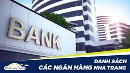 Danh Sách Các Ngân Hàng Trên Địa Bàn Nha Trang Khánh Hòa 2021