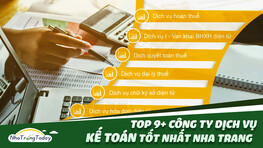 TOP 9+ Công Ty Dịch Vụ Kế Toán - Kê Khai Thuế Tốt Nhất Nha Trang