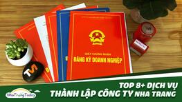TOP 8+ Dịch Vụ Thành Lập Công Ty Trọn Gói Tốt Nhất Nha Trang