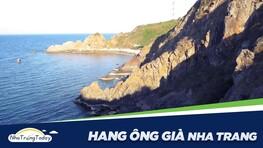 Hang Ông Già (Hang Dơi) - Địa Điểm Tham Quan Thú Vị Tại Nha Trang