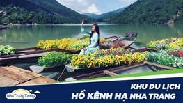 Khu Du Lịch Sinh Thái Hồ Kênh Hạ - Galina Lake View Nha Trang