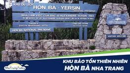 Đà Lạt Thứ 2 Tại Khu Bảo Tồn Thiên Nhiên Hòn Bà Nha Trang
