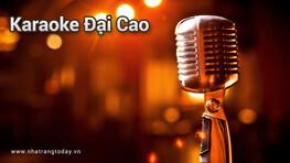 Karaoke Đại Cao Nha Trang