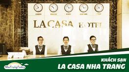 Khách Sạn La Casa Nha Trang