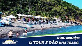 Review 13+ Kinh Nghiệm Đi Tour 3 Đảo Nha Trang [MỚI 2021]