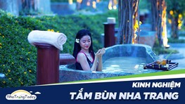 Tắm Bùn Nha Trang - Giải pháp chăm sóc sức khoẻ Tuyệt Vời