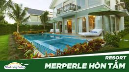 MerPerle Hòn Tằm Resort Nha Trang