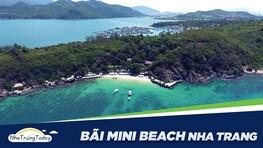 Thiên Đường Nghỉ Dưỡng Bãi Mini - Mini Beach Nha Trang