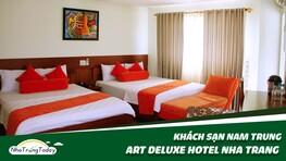 Khách Sạn Art Deluxe (Nam Trung) Nha Trang