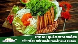 TOP 10+ Quán Nem Nướng Hút Khách Ngon Nhất Nha Trang [2021]