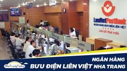 Ngân Hàng TM - CP Bưu Điện Liên Việt Nha Trang Khánh Hòa