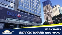 Ngân Hàng Đầu Tư Và Phát Triển Việt Nam BIDV Chi Nhánh Nha Trang