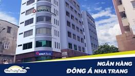 Ngân Hàng TM - CP Đông Á Bank Chi Nhánh Nha Trang Khánh Hòa