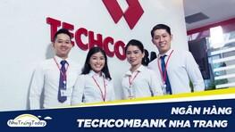 Ngân Hàng TM - CP Kỹ Thương Việt Nam Techcombank Nha Trang Khánh Hòa