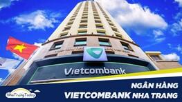 Ngân hàng TMCP Ngoại Thương Vietcombank Nha Trang Khánh Hòa
