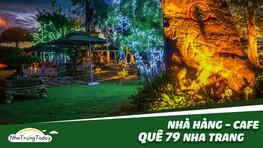 Nhà Hàng - Cafe Quê 79 Sân Vườn Hút Khách Ở Nha Trang