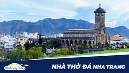 Nhà Thờ Đá (Núi) Nha Trang - Kiến Trúc Gothic Cổ Tuyệt Đẹp