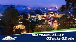 ✅ Nha Trang - Đà Lạt 3N2Đêm