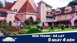 ✅ Nha Trang - Đà Lạt 5N4Đêm
