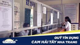 Quỹ Tín Dụng Nhân Dân Cam Hải Tây Cam Ranh Khánh Hòa