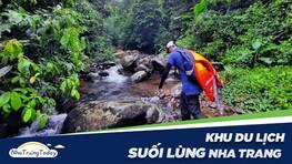 Suối Lùng Nha Trang - Điểm Thư Giãn Tuyệt Vời Của Bạn