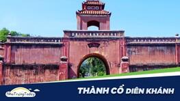 Thành Cổ Diên Khánh - Kiến Trúc Vauban Đẹp Nhất Nha Trang