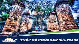 Tháp Bà Ponagar Nha Trang - Di Sản Văn Hóa Chăm Pa Lớn Nhất Việt Nam