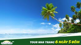 Tour Nha Trang 6 ngày 5 đêm Chất Lượng Cao 2021