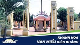 Văn Miếu Diên Khánh - Văn Thánh Thờ Khổng Tự Tại Khánh Hòa