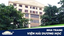 Viện Hải Dương Học Nha Trang - Bảo Tàng Khoa Học Đầu Tiên Việt Nam
