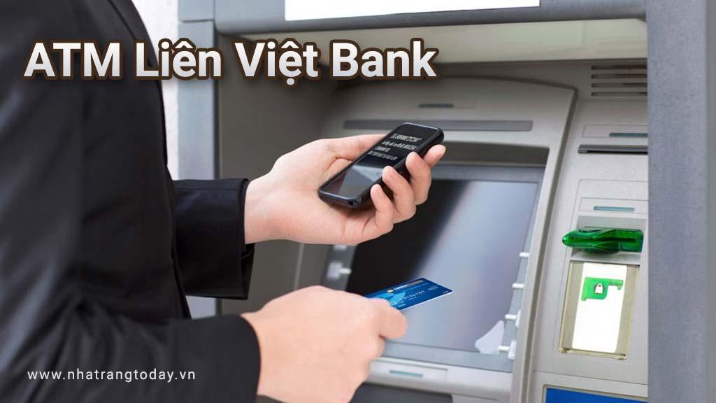 Hệ Thống ATM Ngân Hàng TM - CP Liên Việt Nha Trang