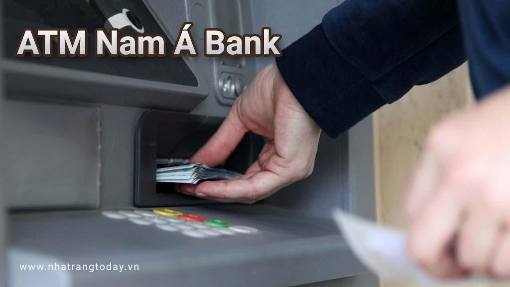 Hệ Thống ATM Ngân Hàng TM - CP Nam Á Nha Trang