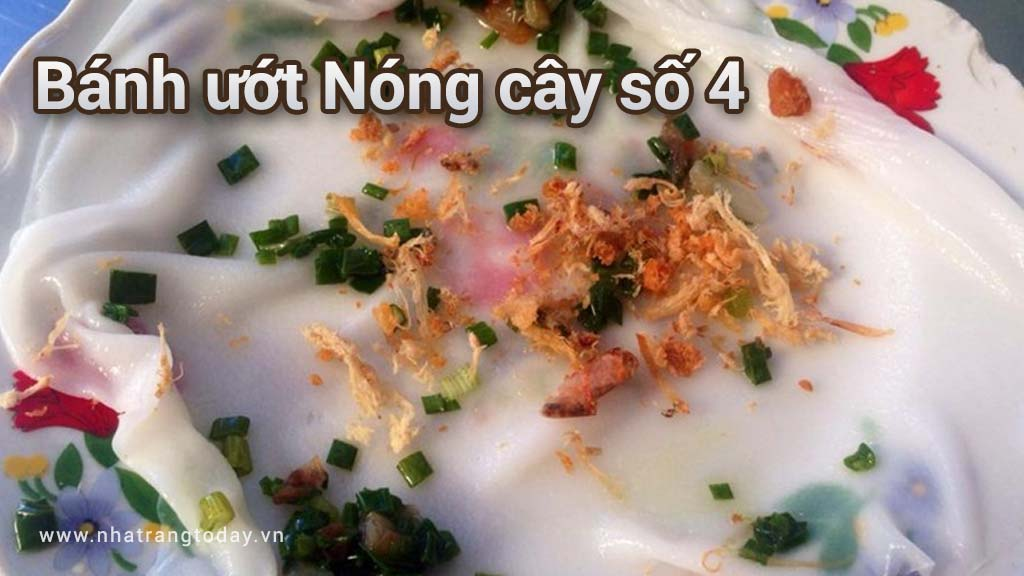Bánh ướt Nóng cây số 4 Nha Trang
