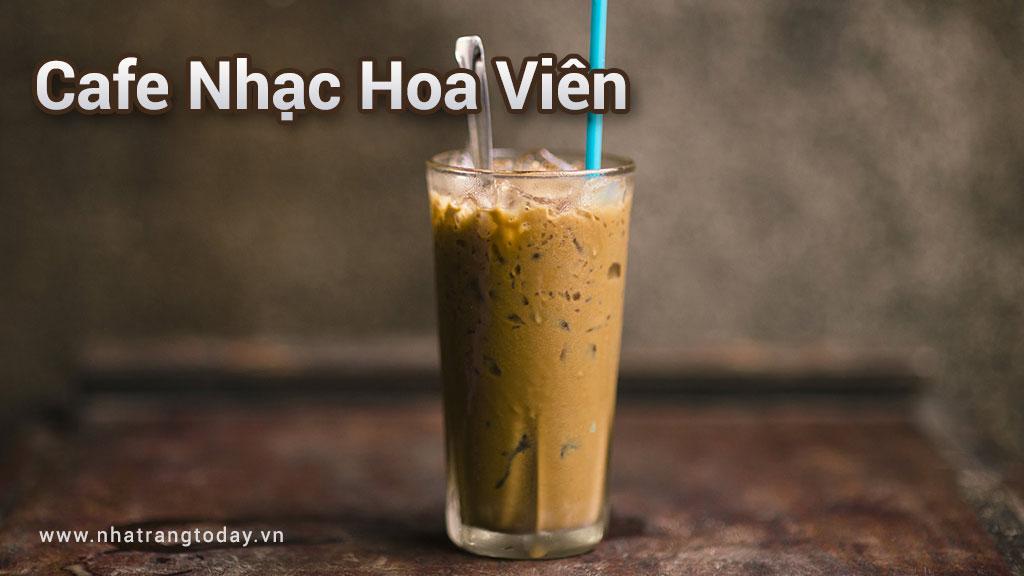 Cafe Nhạc Hoa Viên Nha Trang