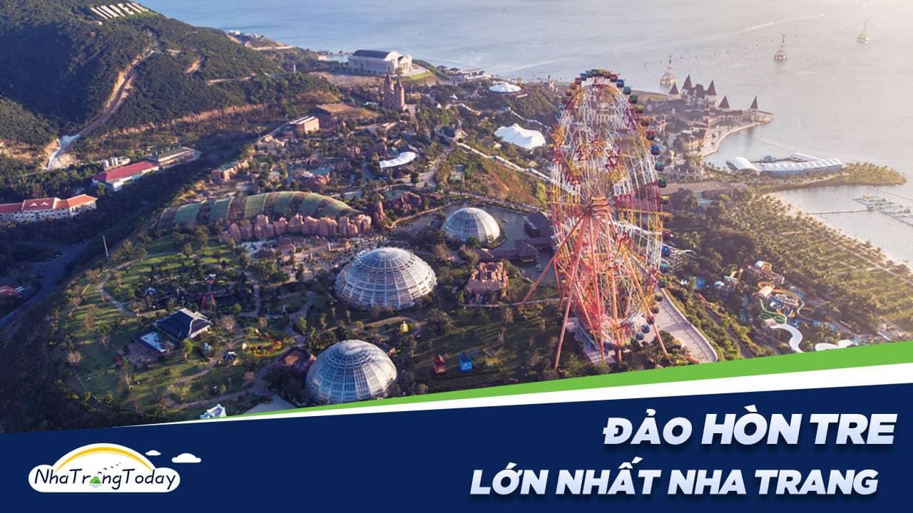 Hòn Tre Nha Trang - Hòn Đảo Lớn Nhất Vịnh Nha Trang