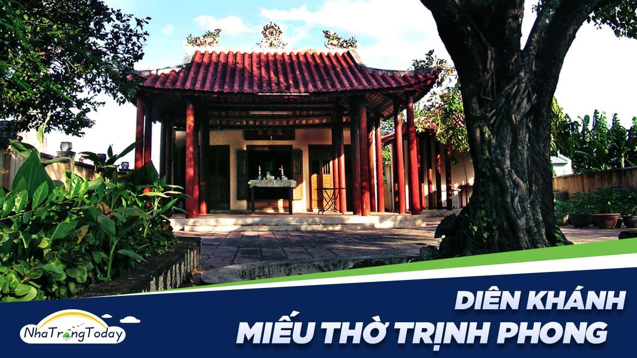 Miếu Thờ Bình Tây Đại Tướng Trịnh Phong Diên Khánh Nha Trang