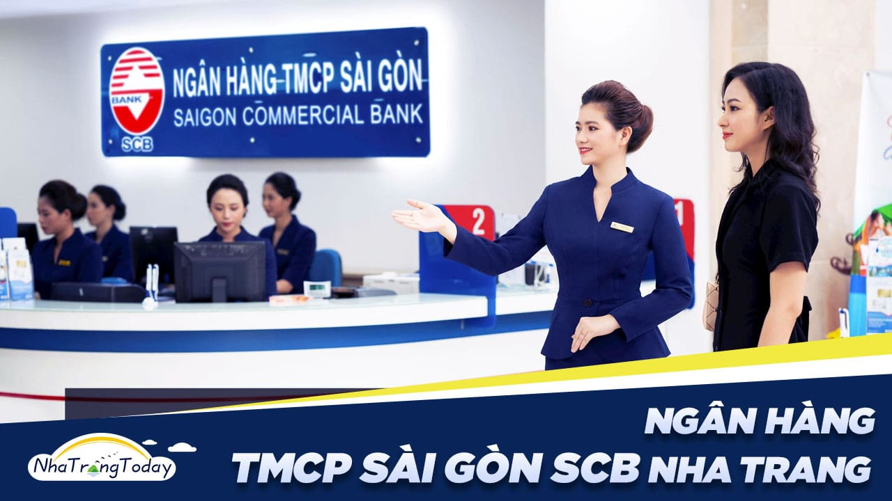 Ngân Hàng TMCP Sài Gòn - SCB Chi Nhánh Nha Trang Khánh Hoà