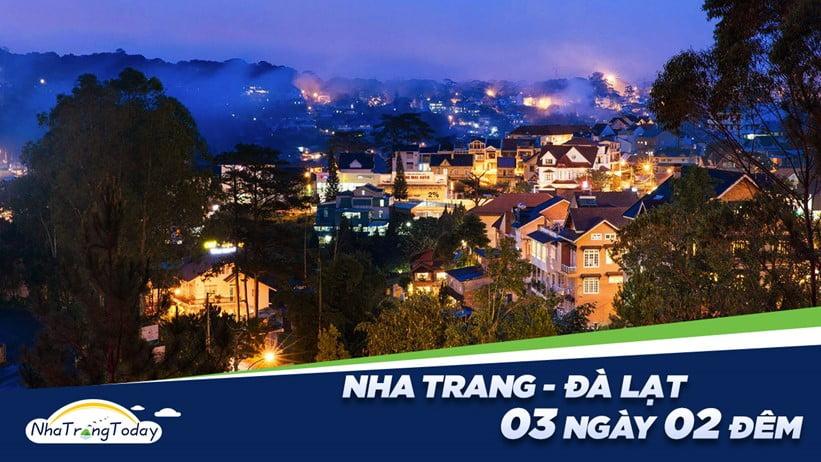 Tour Du Lịch Nha Trang - Đà Lạt 3 Ngày 2 Đêm Trọn Gói Giá Tốt Nhất